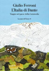 Nel Dantedì, i libri ispirati all'opera di Dante Alighieri 3
